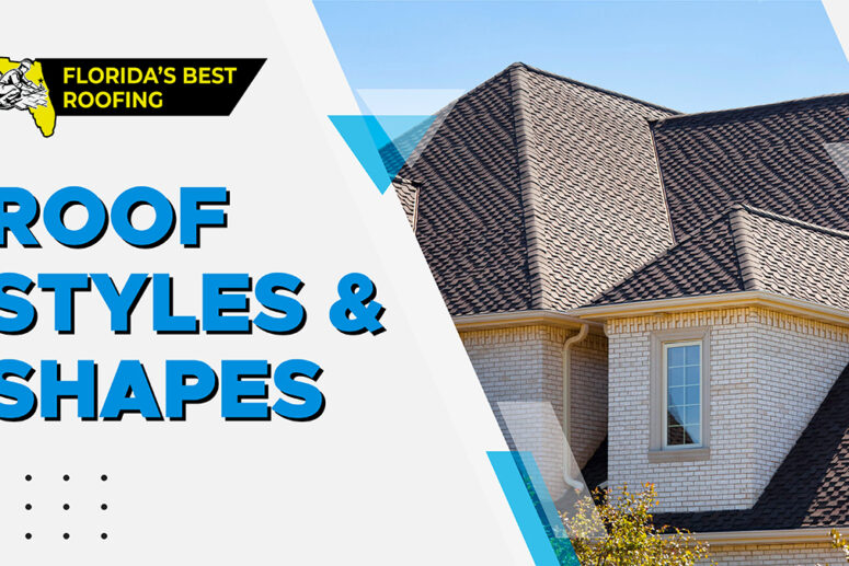 Roof Styles & Shapes